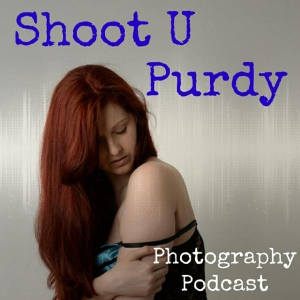 Shoot-U-Purdy-Photography-Podcast-Cover_DxO72dpi_dxo72